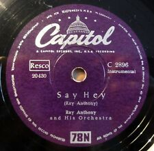 """Ray Anthony - Say Hey - Skokiaan - Capitol - /10"""" 78 RPM"""