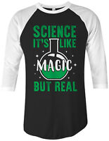 Science It's Like Magic But Real Unisex Raglan T-Shirt Funny Gift