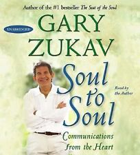 Soul to Soul: Communications from the Heart 2007 by Zukav, Gary 0743569830