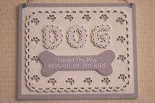 Wall Plaque Forget The Dog Beware Of The Kids Humour Wooden Grey Sign 18cm F1715