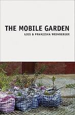 Lois & Franziska Weinberger: The Mobile Gardens