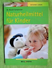 NATURHEILMITTEL FÜR KINDER - DR.NICOLE SCHAENZLER - NATÜRLICH HEILEN