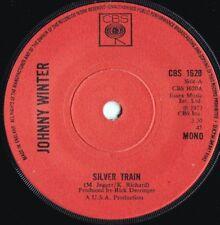 Johnny Winter ORIG UK 45 Silver train VG+ '73 CBS 1620 MONO Blues Rock