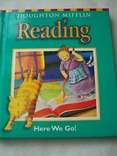 Houghton Mifflin Reading Here We Go! Grade 1.1 Student Text ISBN# 0618156682