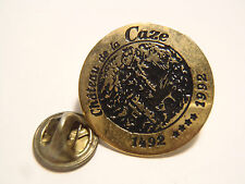 PIN'S Castle of the Caze 1492 1992