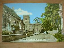 VINTAGE POSTCARD WOOTTON WOODSTOCK - PARISH CHURCH AND SCHOOL