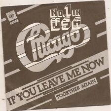 FRENCH 45 T   CHICAGO IF YOU LEAVE ME NOW