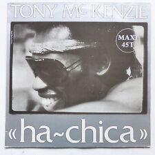 """MAXI 12"""" TONY MC KENZIE Ha chica 12802"""
