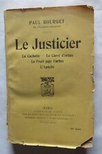 Le Justicier de Paul Bourget – 1919 – La cachette, Le Carré d'orties, Le