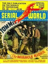 SERIAL WORLD #26 - 1981 fanzine THE LONE RANGER RIDES AGAIN, MIRACLE RIDER