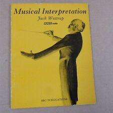 LIBRI INTERPRETAZIONE MUSICALE JACK westrup, BBC Radio 1971