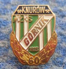 GORNIK KNUROW 60 ANNIVERSARY POLAND FOOTBALL FUSSBALL SOCCER BRIGHTER GREEN PIN