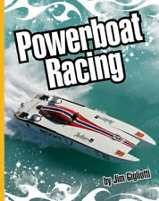 Powerboat Racing (Extreme Sports (Child's World)) by Jim Gigliotti
