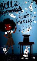 Bella Broomstick 2 Bella Broomstick: School Spells by Lou Kuenzler
