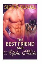 Paranormal Taboo Shifter Romance: My Best Friend and Alpha Mate by Sicily...