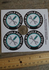 Lot of 4 Hard Hat Stickers Helmet Hood Tool Box Decal Label DON'T TOUCH MY TOOLS