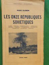 LES ONZE REPUBLIQUES SOVIETIQUES MARC SLONIM 1937 PAYOT