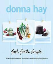 NEW fast, fresh, simple. by Donna Hay
