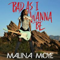 Malina Moye Bad As I Wanna Be (2018) 10-track CD Album digipak Neu/Verpackt