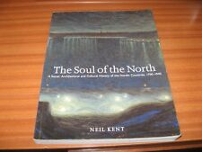THE SOUL OF THE NORTH SOCIAL ARCHITECTURAL CULTURAL HISTORY NORDIC COUNTRIES