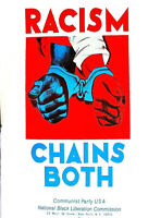 RACISM - CHAINS BOTH - COMMUNIST PARTY 1960's  2nd PRINT SCARCE