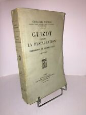 Guizot pendant la Restauration 1814-1830 par Charles-H. Pouthas