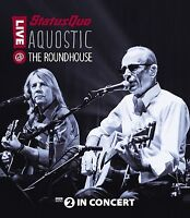 STATUS QUO - AQUOSTIC! LIVE AT THE ROUNDHOUSE  BLU-RAY NEUF