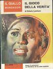 IL Gioco DELLA VERITà di Edwin Lanham 18 ottobre 1964 Il giallo Mondadori