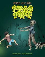 David and Jacko: The Zombie Tunnels (Amharic Edition) (Paperback or Softback)