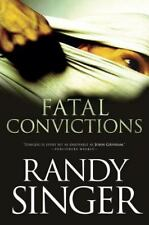 Fatal Convictions by Randy Singer (2010, Paperback)
