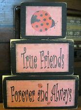 True Friends Forever and Always Ladybug Primitive Rustic Stacking Block Sign Set