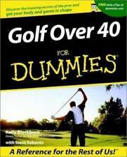 Golf Over 40 for Dummies by Kelly Blackburn; Steve Eubanks