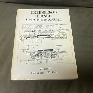 Postwar Lionel Greenberg Service Repair Manual Volume 1 FANTASTIC OVER 350 Pages