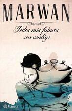 TODOS MIS FUTUROS SON CONTIGO - MARWAN
