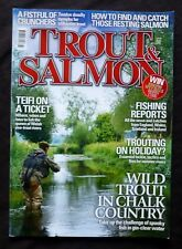Trout And Salmon, July 2013, Trout and the Dying of the Light