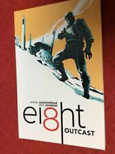 ei8ht: Outcast Vol 1 by Mike Johnson & Rafael Albuquerque 2015 TPB Dark Horse