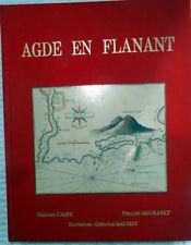 BOOK - LIVRE - AGDE EN FLANANT - 1984 - HISTOIRE D'AGDE  - 210x270mm - 178 p