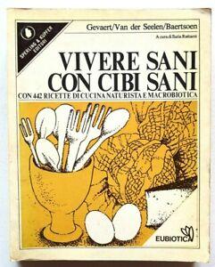 Vivere sani con cibi sani Ricette di cucina naturista macrobiotica Sperling 1977