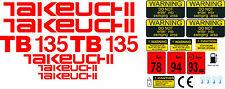 TAKEUCHI TB135 MINI DIGGER COMPLETE DECAL SET WITH SAFETY WARNING SIGNS