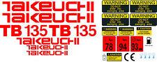 TAKEUCHI TB135 MINI BAGGER KOMPLETTE AUFKLEBER SATZ MIT SICHERHEIT-WARNZEICHEN
