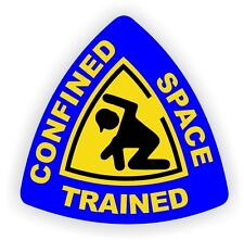 Confined Space Trained Hard Hat Decal / Helmet Sticker Label Safe Workers Safety