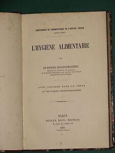 L'hygiène alimentaire Dr. DUJARDIN-BEAUMETZ ed. 1887