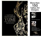 TATTOO SKETCHBOOK by Yumi from China Ink 111 pages Design Sketch Flash Book