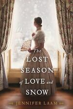 The Lost Season of Love and Snow by Jennifer Laam (2018, Paperback)