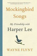 Mockingbird Songs by Wayne Flynt (2017, Hardcover)
