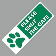 PLEASE SHUT THE GATE SIGN METAL DOG WEATHERPROOF DOOR GATE 75 X 200MM Green