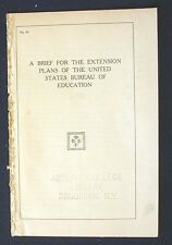 A Brief for the Extension Plans of the United States Bureau of Education 1911