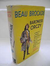 Beau Brocade - Baroness Orczy - 1953 VG DW