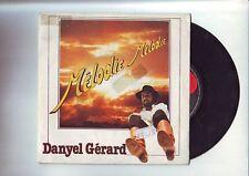 DANYEL GERARD Melodie Melodie 45 T