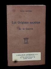 LES ORIGINES SECRÈTES DE LA GUERRE - MARC SAUNIER - 1917 -  ÉSOTÉRISME